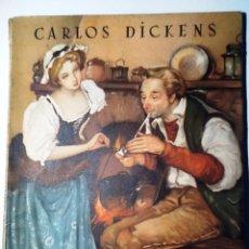 Libros de segunda mano: EL GRILLO DEL HOGAR. CARLOS DICKENS. COLECCION OASIS NUM 1. Lote 54845494