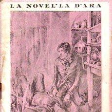 Libros de segunda mano: M. GENÍS AGUILAR : NOBLESA D'ANIMA (LA NOVEL.LA D'ARA, 1926) EN CATALÁN. Lote 54846149