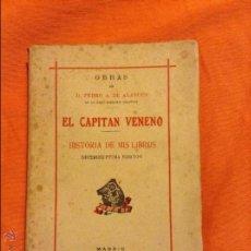Libros de segunda mano: EL CAPITAN VENENO PEDRO A DE ALARCON. Lote 54848094