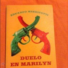 Libros de segunda mano: DUELO EN MARILYN CITY EDUARDO MENDICUTTI. Lote 54848817