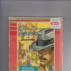Libros de segunda mano: CLAUDIO BOMBARNAC - JULIO VERNE - EDITORIAL MOLINO 1956. Lote 54909670