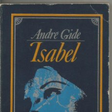 Livres d'occasion: ANDRE GIDE. ISABEL. ALIANZA EDITORIAL. Lote 54925027