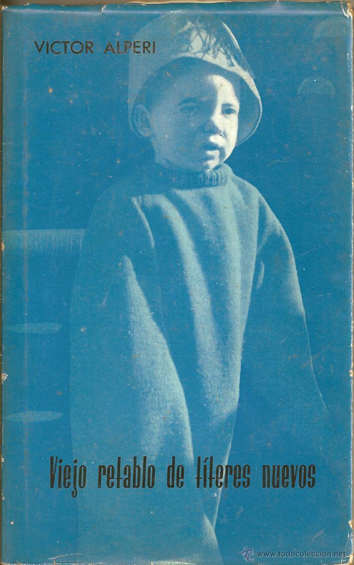 VIEJO RETABLO DE TÍTERES NUEVOS (Libros de Segunda Mano (posteriores a 1936) - Literatura - Narrativa - Otros)