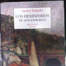 Libros de segunda mano: ANDRÉS TRAPIELLO. LOS HEMISFERIOS DE MAGDEBURGO. 1999. Lote 55059996