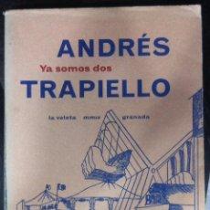 Libros de segunda mano: ANDRÉS TRAPIELLO. YA SOMOS DOS. 2004. Lote 55060088