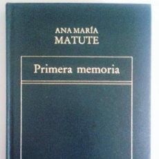 Libros de segunda mano: ANA MARÍA MATUTE - PRIMERA MEMORIA. Lote 55104969