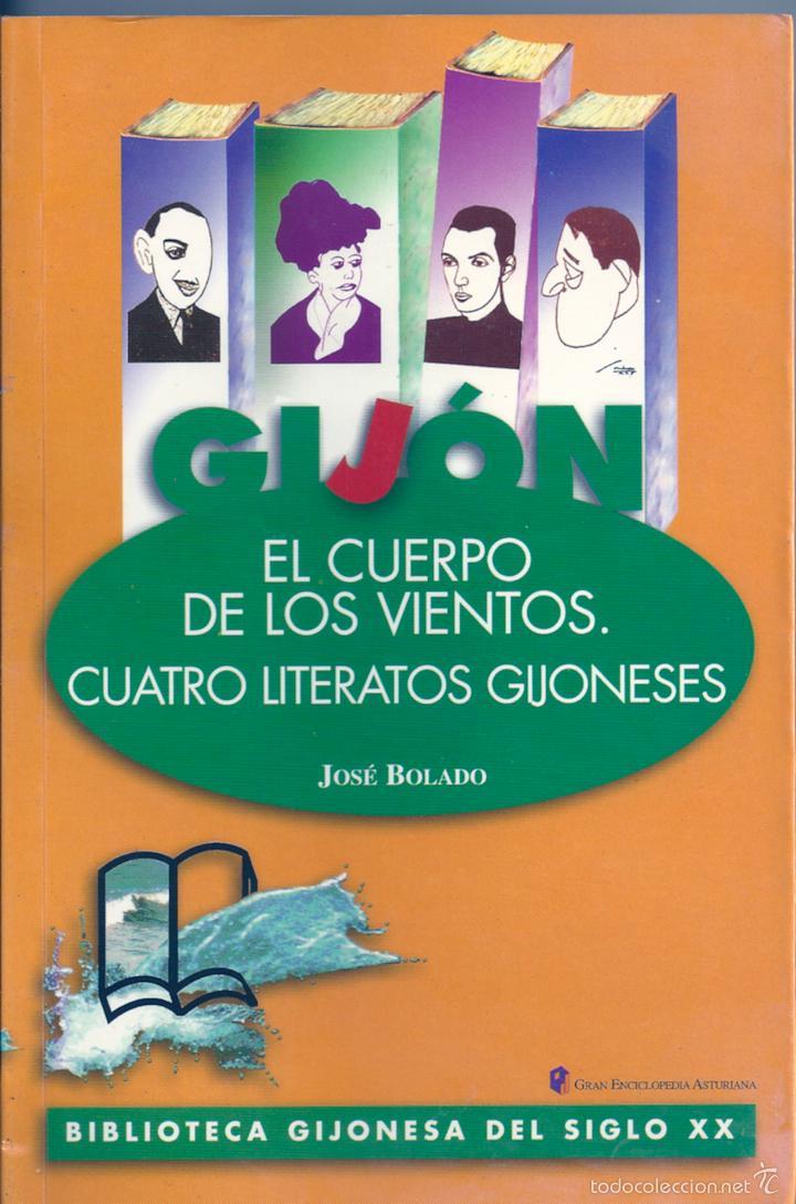 EL CUERPO DE LOS VIENTOS. CUATRO LITERATOS GIJONESES (Libros de Segunda Mano (posteriores a 1936) - Literatura - Narrativa - Otros)