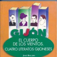 Libros de segunda mano: EL CUERPO DE LOS VIENTOS. CUATRO LITERATOS GIJONESES. Lote 55154879