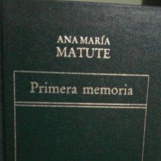 Libros de segunda mano: PRIMERA MEMORIA - ANA MARÍA MATUTE. Lote 55157631