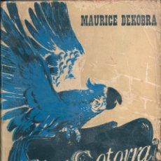 Libros de segunda mano: LA COTORRA AZUL. DE MAURICE DEKOBRA. Lote 55252206