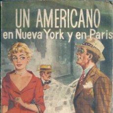 Libros de segunda mano: UN AMERICANO EN NUEVA YORK Y PARÍS. DE JOHN STEINBECK. Lote 55253540