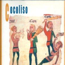 Libros de segunda mano: COCOLISO. DE EDUARDO RIVAS FERNÁNDEZ. PEDIDO MÍNIMO EN LIBROS: 4 TÍTULOS.. Lote 124525702