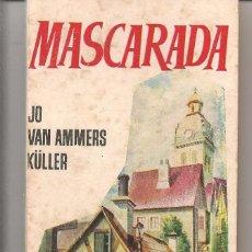 Libros de segunda mano - MASCARADA. JO VAN AMMERS KÜLLER. LIBRO PLAZA. Nº 75. EDICIONES G.P. (P/D53) - 55345796