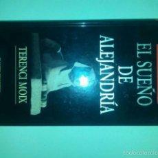 Libros de segunda mano: EL SUEÑO DE ALEJANDRIA TERENCI MOIX. Lote 55361886