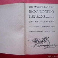 Libros de segunda mano: SALVADOR DALI.-THE AUTOBIOGRAOHY OF BENVENUTE CELLINE.-DALI.-JONH ADINGTONS SYMONS.-NEW YORK.-1948.. Lote 55364374