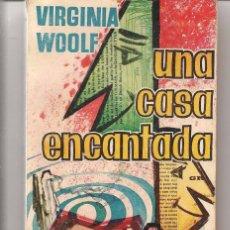 Livres d'occasion: UNA CASA ENCANTADA. VIRGINIA WOOLF. LIBRO PLAZA. Nº 194. EDICIONES G.P. (P/D55). Lote 55367390