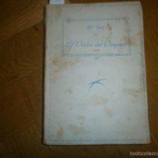 Libros de segunda mano: EL VIOLÍN DEL CÍNGARO- M. DELLY. PRIMERA EDICIÓN (SIN FECHA) EDITORIAL PUEYO. Lote 55368895
