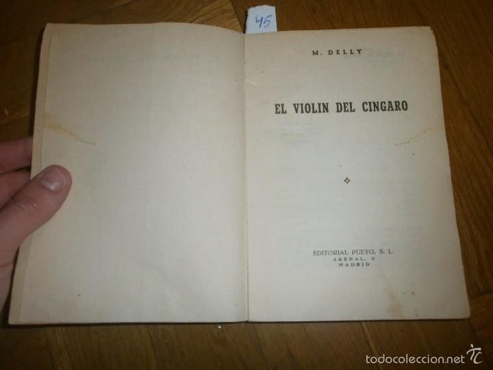 Libros de segunda mano: EL VIOLÍN DEL CÍNGARO- M. DELLY. PRIMERA EDICIÓN (SIN FECHA) EDITORIAL PUEYO - Foto 2 - 55368895