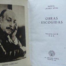 Libros de segunda mano: MANUEL LINARES RIVAS. OBRAS ESCOGIDAS. AGUILAR, 1947. JOYA.. Lote 55556262