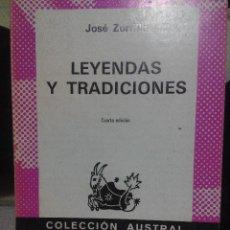 Libros de segunda mano: JOSE ZORRILLA LEYENDA Y TRADICIONES COLECCION AUSTRAL. Lote 55696481