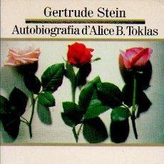Libros de segunda mano: AUTOBIOGRAFIA D'ALICE B. TOKLAS - GERTRUDE STEIN. LES MILLORS OBRES DE LA LITERATURA UNIVERSAL. Lote 55807361