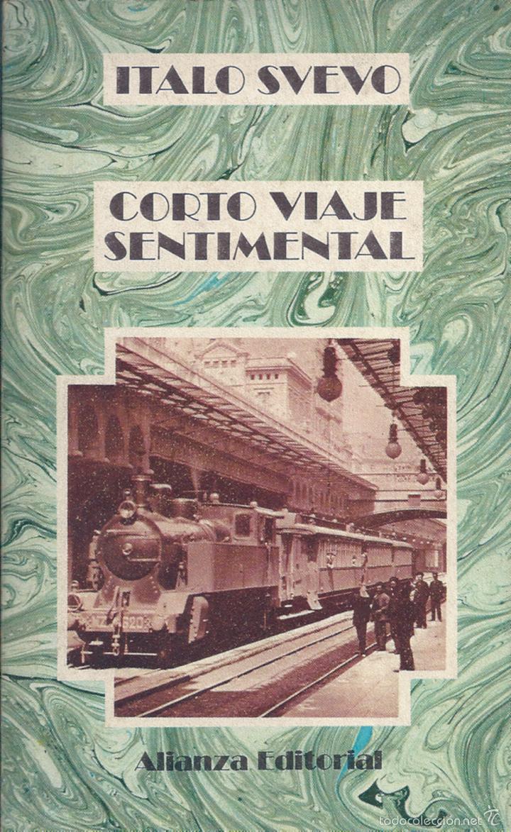 CORTO VIAJE SENTIMENTAL. DE ÍTALO SVEVO (Libros de Segunda Mano (posteriores a 1936) - Literatura - Narrativa - Otros)