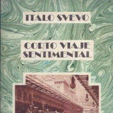 Libros de segunda mano: CORTO VIAJE SENTIMENTAL. DE ÍTALO SVEVO. Lote 56086362