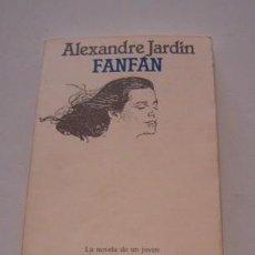 Libros de segunda mano: ALEXANDRE JARDÍN. FANFÁN. RM73980. . Lote 56102379