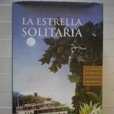 Libros de segunda mano: ALFONSO DOMINGO - LA ESTRELLA SOLITARIA - ALGAIDA EDITORES. Lote 56126301