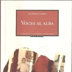 Libros de segunda mano: VOCES AL ALBA - JOSÉ GIMÉNEZ CORBATÓN - PRAMES 2011. Lote 56193243