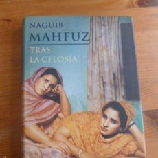 Libros de segunda mano: TRAS LA CELOSIA. NAGUIB MAHFUZ. MARTINEZ ROCA 1999 250PP. Lote 56274047