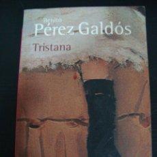 Libros de segunda mano: TRISTANA. PEREZ GALDOS BENITO. ALIANZA.. Lote 56291316