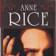 Libros de segunda mano: ENTREVISTA CON EL VAMPIRO ··· ANNE RICE···· EDICIONES B .. Lote 56321133