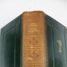 Libros de segunda mano: L-3635. ÀNGEL GUIMERÀ. OBRES SELECTES. EDITORIAL SELECTA. BARCELONA, 1948. 1ª EDIC.. Lote 56348958