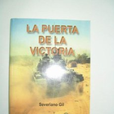 Libros de segunda mano: LA PUERTA DE LA VICTORIA - SEVERIANO GIL. Lote 56396950