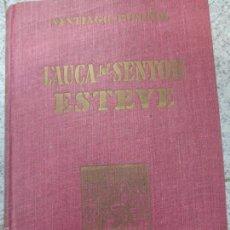 Libros de segunda mano: L' AUCA DEL SENYOR ESTEVE SANTIAGO RUSIÑOL EDIT SURCO AÑO 1946. Lote 56546808
