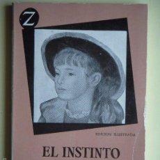 Libros de segunda mano: EL INSTINTO DE LA FELICIDAD - ANDRE MAUROIS - EDITORIAL JUVENTUD, 1961, 1ª EDICION EN CASTELLANO . Lote 56560671