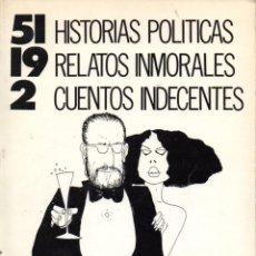 Libros de segunda mano: ALVAREZ SOLÍS : HISTORIAS POLÍTICAS, RELATOS INMORALES, CUENTOS INDECENTES (SEDMAY, 1976). Lote 56562748