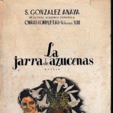 Libros de segunda mano: LA JARRA DE AZUCENAS (GONZÁLEZ ANAYA 1949) SIN USAR. Lote 118734036