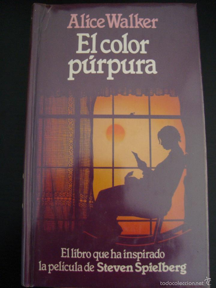 el color purpura. alice walker. el libro que ha - Comprar en ...