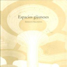 Libros de segunda mano: ESPACIOS GIJONESES. DE ERNESTO SALANOVA MATAS. Lote 56638303