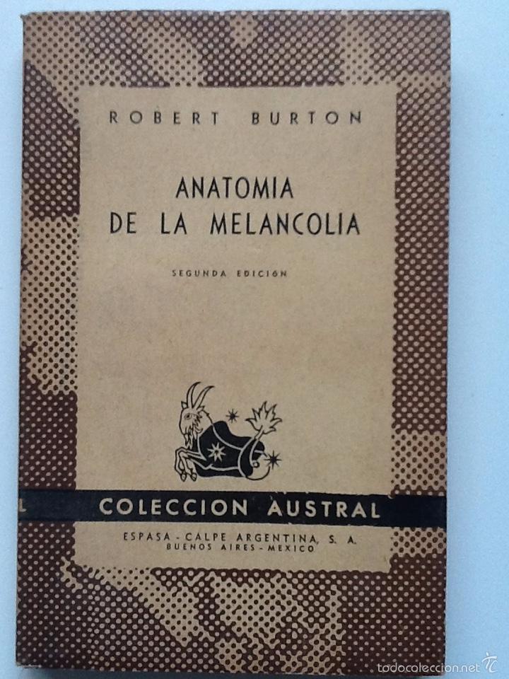 Excepcional La Anatomía De La Melancolía Patrón - Anatomía de Las ...