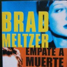 Libros de segunda mano: EMPATE A MUERTE - BRAD MELTZER. Lote 56753759