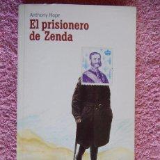 Libros de segunda mano: EL PRISIONERO DE ZENDA EL PAIS 2004 ANTHONY HOPE COLECCION AVENTURAS 41. Lote 56798787