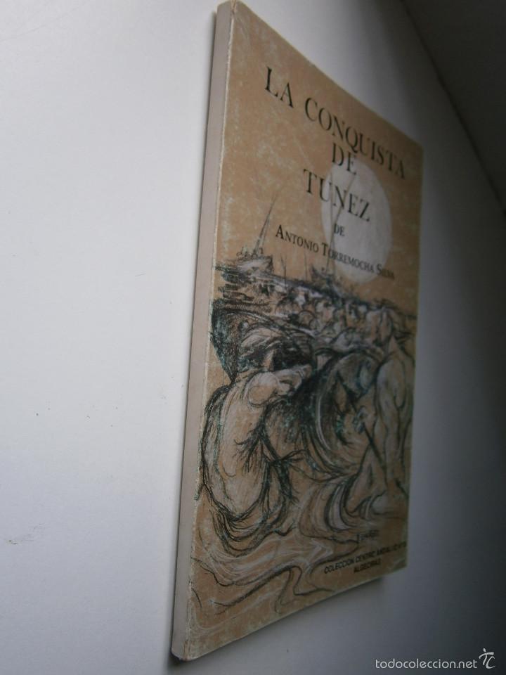 Libros de segunda mano: LA CONQUISTA DE TUNEZ Antonio Torremocha Silva EL MAR DE LOS FRESCOS TOPACIOS Jose Reyes Fernandez - Foto 4 - 56849902