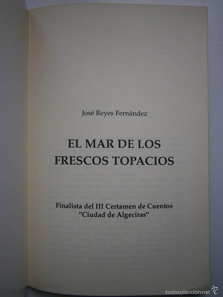 Libros de segunda mano: LA CONQUISTA DE TUNEZ Antonio Torremocha Silva EL MAR DE LOS FRESCOS TOPACIOS Jose Reyes Fernandez - Foto 12 - 56849902