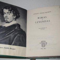 Libros de segunda mano: CRISOL Nº 270 RIMAS Y LEYENDAS GUSTAVO ADOLFO BECQUER. AGUILAR .MADRID 1958 4ª EDICION.. Lote 56858959