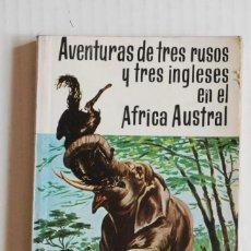 Libros de segunda mano: AVENTURAS DE TRES RUSOS Y TRES INGLESES EN EL AFRICA AUSTRAL - JULIO VERNE - BIBLIOTECA SOPENA 1975. Lote 56881113