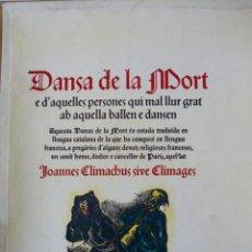Libros de segunda mano: DANSA DE LA MORT JOANNES CLIMACHUS BOIXOS ANTONI GELABERT BIBLIOFÍLIA 1946 DEDICAT AUTOR. Lote 56921631