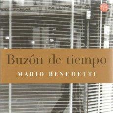 Libros de segunda mano: MARIO BENEDETTI. BUZON DE TIEMPO. PUNTO DE LECTURA. Lote 113000224